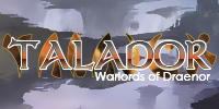 Talador - Warlords of Draenor 6.2.2