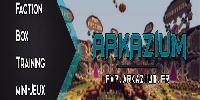 ► Arkazium ♦ Faction ♦ Box ♦ Training ♦ Mini-Jeux ♦