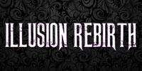 Illusion Rebirth 2015